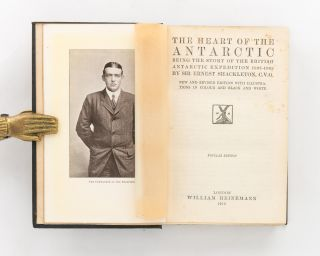 The Heart of the Antarctic. Being the Story of the British Antarctic Expedition, 1907-1909. New and Revised Edition