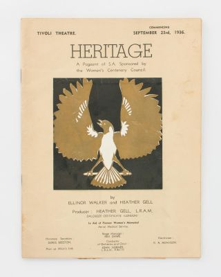 Heritage. A Pageant of SA. Sponsored by the Women's Centenary Council [cover title]. Ellinor...