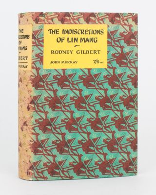 The Indiscretions of Lin Mang. Rodney GILBERT
