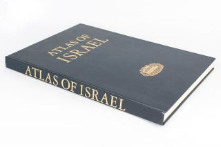 Atlas of Israel. Cartography, Physical Geography, Human and Economic Geography, History. Atlas