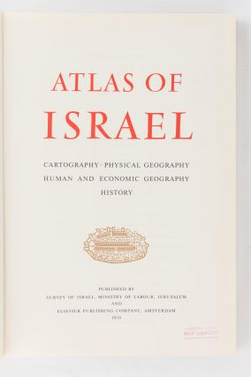 Atlas of Israel. Cartography, Physical Geography, Human and Economic Geography, History