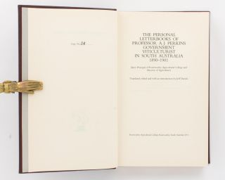 The Personal Letterbooks of Professor A.J. Perkins, Government Viticulturist in South Australia, 1890-1901. Translated, edited and with an introduction by Jeff Daniels