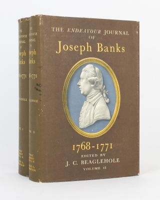 The 'Endeavour' Journal of Joseph Banks, 1768-1771. Edited by J.C. Beaglehole. Sir Joseph BANKS