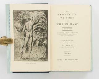 The Prophetic Writings of William Blake.. Edited with a General Introduction, Glossarial Index of Symbols, Commentary and Appendices