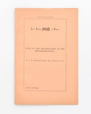 Royal Society of Victoria. Note on the Reproduction of the Ornithorhynchus [cover title]. P. H....