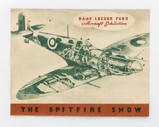 RAAF Locker Fund Aircraft Exhibition. The Spitfire Show [cover title]. RAAF Locker Fund