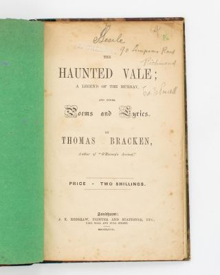 The Haunted Vale. A Legend of the Murray, and other Poems and Lyrics