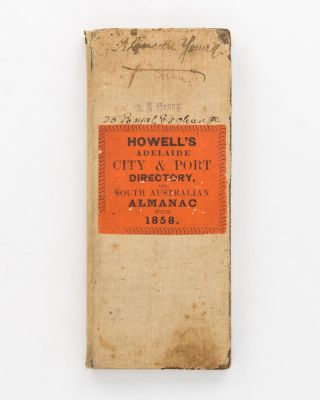 Howell's Directory for the City & Port of Adelaide, and South Australian Almanac for the Year...