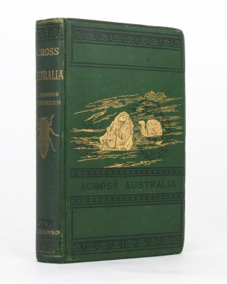 Journey across the Western Interior of Australia. With an Introduction and Additions by Charles...
