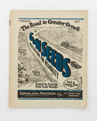 Catalog 1927. The Road to Greater Growth. G & N Seeds. Reputation for Reliability ... [cover...