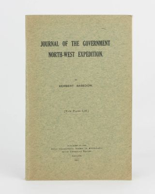 Journal of the Government North-West Expedition (March 30th - November 5th, 1903). [An offprint...
