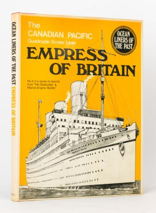 The Canadian Pacific Quadruple-Screw Liner 'Empress of Britain'. 'Empress of Britain'