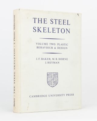 The Steel Skeleton. Volume 2: Plastic Behaviour and Design. J. F. BAKER, M. R. HORNE, J. HEYMAN