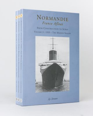 CGT's 'Ship of Light', 'Normandie'. From Concept to Disaster. Volume 1: Concept, Construction and...