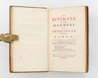 An Estimate of the Manners and Principles of the Times. By the Author of Essays on the...