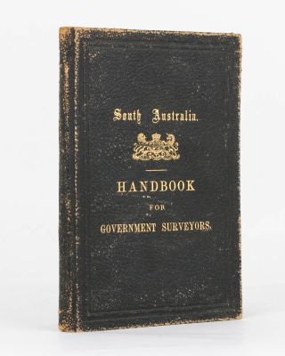 Survey Department of South Australia. Field Service. Handbook for Government Surveyors