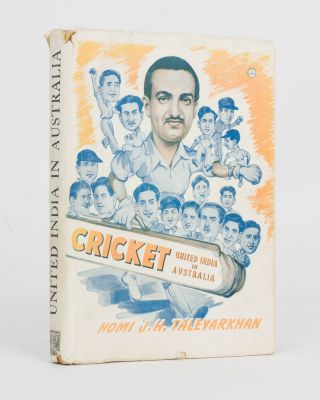Cricket. United India in Australia. Cricket, Homi J. H. TALEYARKHAN