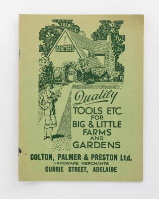 Quality Tools etc. for Big & Little Farms and Gardens... [cover title]. Trade Catalogue