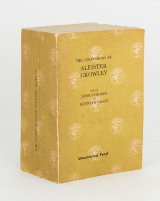 The Confessions of Aleister Crowley. An Autohagiography. Edited by John Symonds and Kenneth Grant