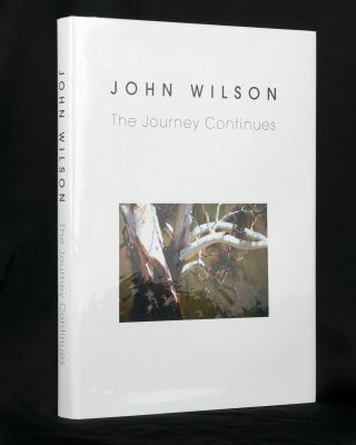 John Wilson. The Journey Continues. Ian BROWNLEE