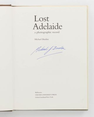 Lost Adelaide. A Photographic Record