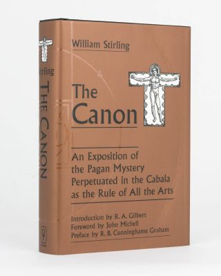 The Canon. An Exposition of the Pagan Mystery perpetuated in the Cabala as the Rule of all the...