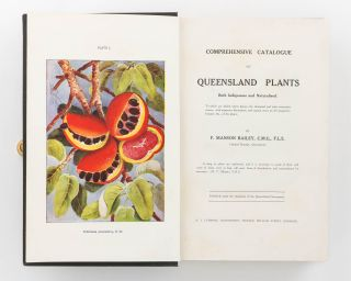 Comprehensive Catalogue of Queensland Plants, both Indigenous and Naturalised, to which are added, where known, the Aboriginal and other Vernacular Names .. and Copious Notes on the Properties, Features &c. of the Plants