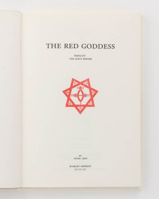 The Red Goddess. Babalon, The Holy Whore
