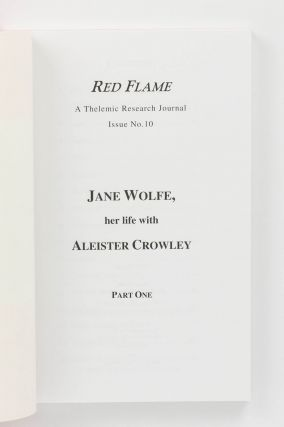 Jane Wolfe. Her Life with Aleister Crowley. Part One. [Plus] ... Part Two