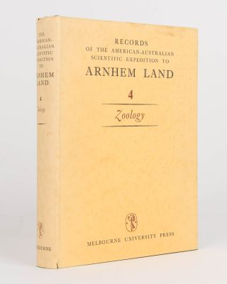 Records of the American-Australian Scientific Expedition to Arnhem Land. [Volume] 4: Zoology....