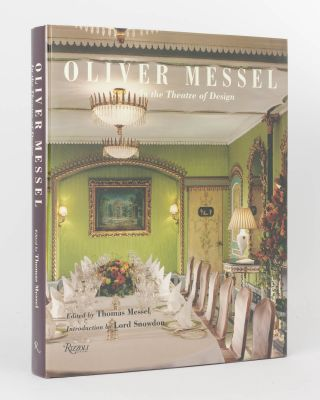 Oliver Messel. In the Theatre of Design. Oliver MESSEL, Thomas MESSEL