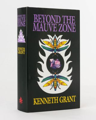 Beyond the Mauve Zone. Kenneth GRANT