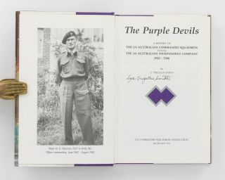 Purple Devils. A History of the 2/6th Australian Commando Squadron, formerly the 2/6th Australian Independent Company, 1942-1946