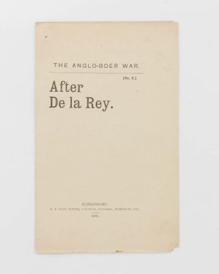 The Anglo-Boer War. No. ... After De la Rey. Boer War, Herbert Melville GUEST
