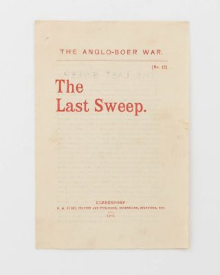 The Anglo-Boer War. No. 12. The Last Sweep [cover title]. Boer War, Herbert Melville GUEST