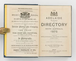 The Adelaide Almanac and Directory for South Australia, 1872. Together with Official, Ecclesiastical, Legal, Banking and Mercantile Directory