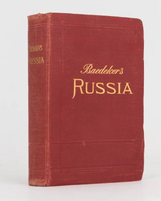 Russia, with Teheran, Port Arthur, and Peking. Handbook for Travellers. Karl BAEDEKER