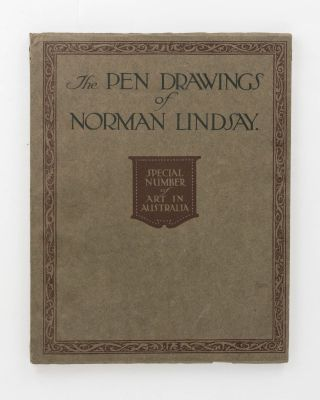 The Pen Drawings of Norman Lindsay. Special Number of Art in Australia. Norman LINDSAY, Sydney...