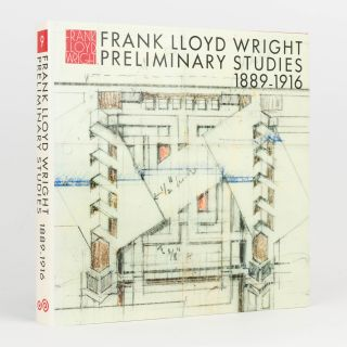 Frank Lloyd Wright. Volume 9: Preliminary Studies, 1889-1916... Text by Bruce Brooks Pfeiffer....