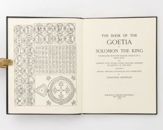 The Book of the Goetia of Solomon the King. Translated into the English Tongue by a Dead Hand and adorned with Divers Other Matters germane, delightful to the Wise. The Whole edited, verified, introduced and commented [sic] by Aleister Crowley