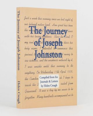 The Journey of Joseph Johnston. Compiled from his Journals and Letters. Helen CREAGH