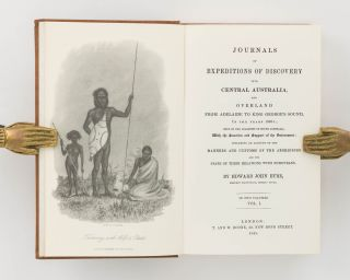 Journals of Expeditions of Discovery into Central Australia, and overland from Adelaide to King George's Sound in the years 1840-1 ...