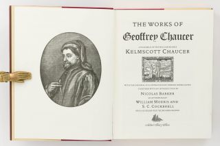 The Works of Geoffrey Chaucer. A Facsimile of the William Morris 'Kelmscott Chaucer' with the Original 87 Illustrations by Edward Burne-Jones, together with an Introduction by Nicolas Barker ... and a Glossary for the Modern Reader