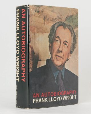 An Autobiography. Frank Lloyd WRIGHT