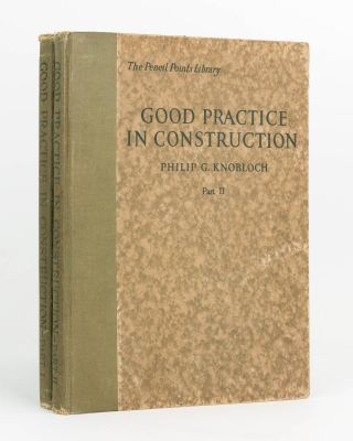 Good Practice in Construction. Part I and Part II. Philip G. KNOBLOCH