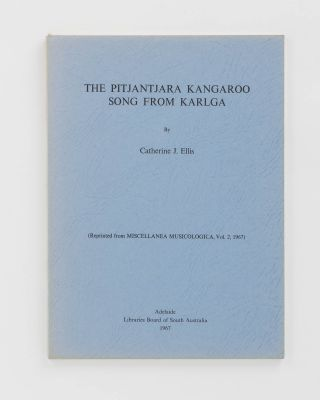 The Pitjantjara Kangaroo Song from Karlga. [Reprinted from] Miscellanea Musicologica. Adelaide...