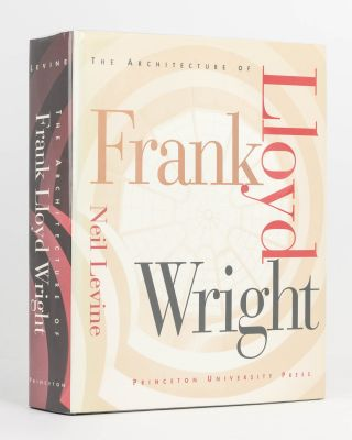 The Architecture of Frank Lloyd Wright. Frank Lloyd WRIGHT, Neil LEVINE