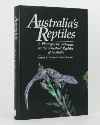 Australia's Reptiles. A Photographic Reference to the Terrestrial Reptiles of Australia. Stephen...