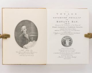 A Voyage of Governor Phillip to Botany Bay; with an Account of the Establishment of the Colonies of Port Jackson & Norfolk Island; compiled from Authentic Papers ... to which are added, the Journals of Lieuts. Shortland, Watts, Ball, & Capt. Marshall ...