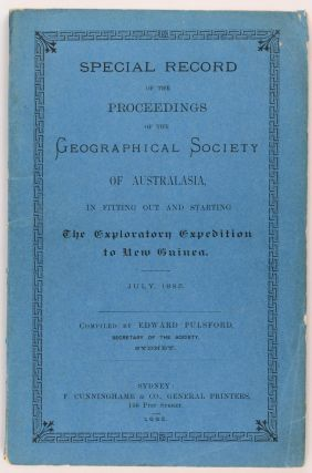 Special Record of the Proceedings of the Geographical Society of Australasia, in fitting out and...